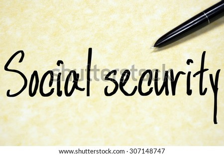 social security text write on paper  - stock photo