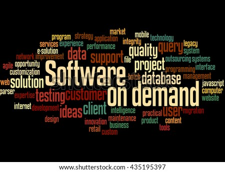 Software on demand, word cloud concept on black background. - stock photo