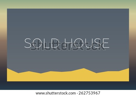 SOLD HOUSE - stock photo