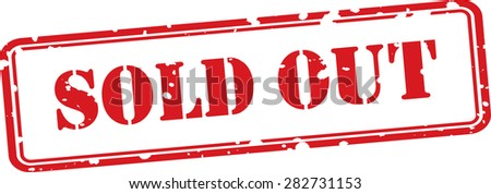 Sold out rubber red stamp  over a white background, Contains original brushes - stock photo