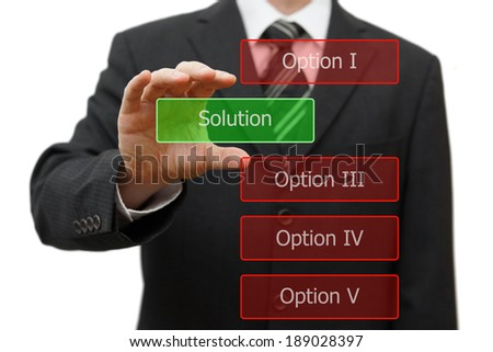 solution concept, businessman choosing right solution - stock photo