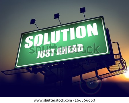 Solution Just Ahead - Green Billboard on the Rising Sun Background. - stock photo