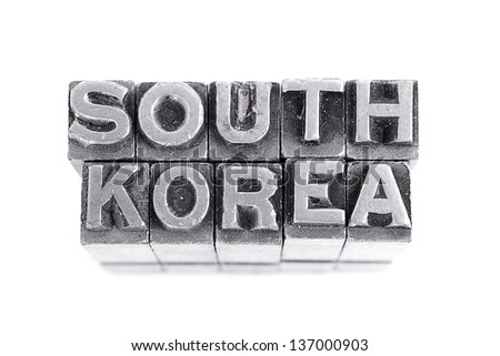 South korea sign,  antique metal letter-press type isolated - stock photo