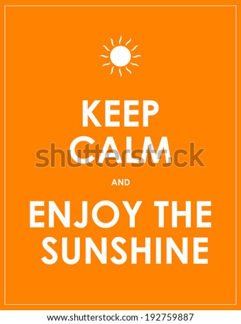 special summer keep calm modern motivational background - stock photo