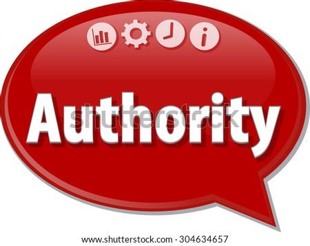 Speech bubble dialog illustration of business term saying Authority - stock photo