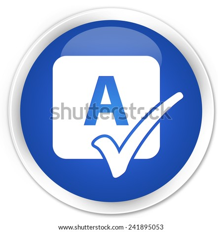 Spell check icon blue glossy round button - stock photo