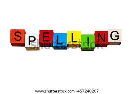 Spelling - English language sign series for learning, writing skills, grammar, punctuation, vocabulary, education, teaching English & school subjects - isolated on white background. - stock photo