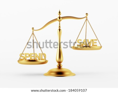 Spend and Save Justice Scale Concept isolated on white background - stock photo