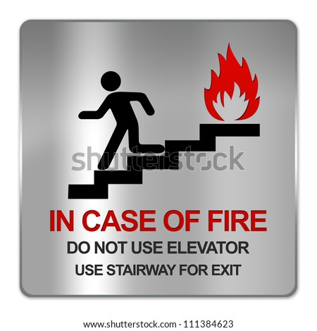 Square Silver Metallic Plate For In Case Of Fire Do Not Use Elevator Use Stairway For Exit Sign Isolate on White Background - stock photo