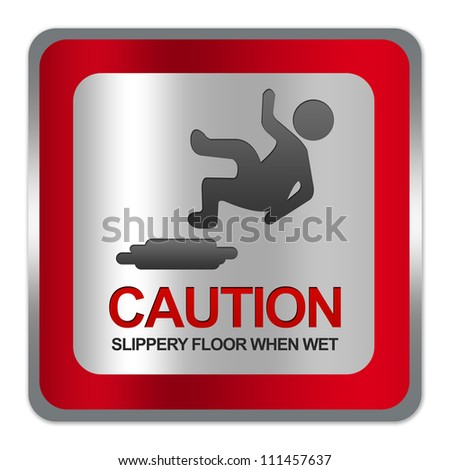 Square Silver Metallic With Red Border Plate For Caution Slippery Floor When Wet Sign Isolate on White Background - stock photo