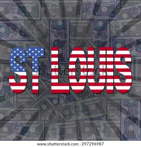 St Louis flag text on dollars sunburst illustration - stock photo