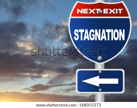 Stagnation road sign - stock photo