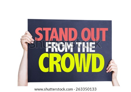 Stand Out From the Crowd card isolated on white - stock photo