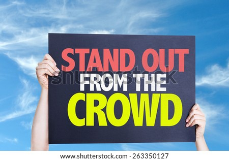 Stand Out From the Crowd card with sky background - stock photo