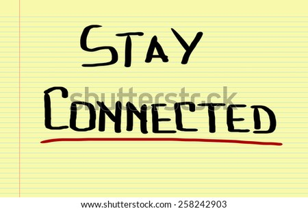 Stay Connected Concept - stock photo