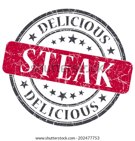 Steak red round grungy stamp isolated on white background - stock photo