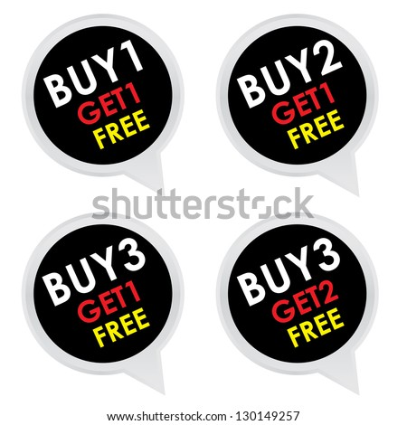 Sticker or Label For Marketing Campaign, Buy 1 Get 1 Free, Buy 2 Get 1 Free, Buy 3 Get 1 Free and Buy 3 Get 2 Free With Black Icon Isolated on White Background - stock photo