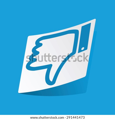 Sticker with dislike symbol, isolated on blue - stock photo