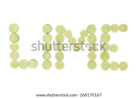 Stock picture of sliced green lime, forming the word lime, on a white background - stock photo