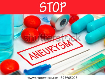 Stop aneurysm. Vaccine to treat disease. Syringe and vaccine with drugs. - stock photo