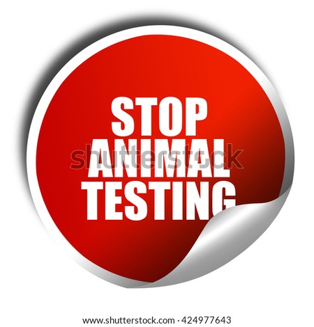 stop animal testing, 3D rendering, red sticker with white text - stock photo