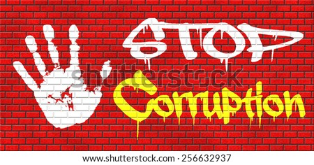 stop corruption fraud and bribery political or police can be corrupt graffiti on red brick wall, text and hand   - stock photo