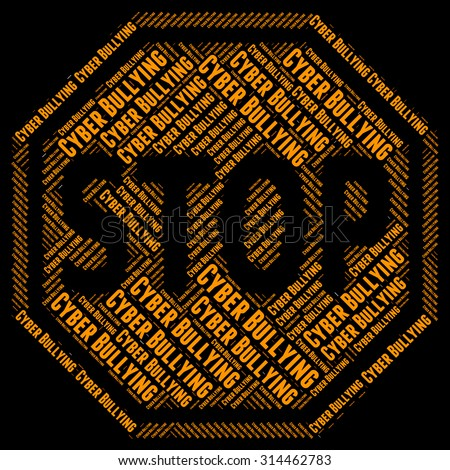 Stop Cyber Bullying Representing World Wide Web And Warning Sign - stock photo