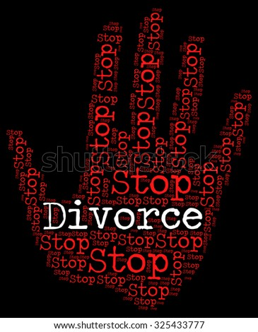 Stop Divorce Showing Warning Sign And Marriage - stock photo