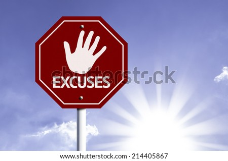 Stop Excuses red sign with sun background  - stock photo