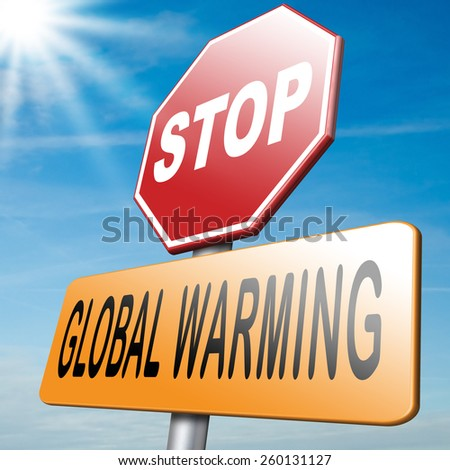 stop global warming use renuwable energy go green with solar ond wind power no climate change - stock photo
