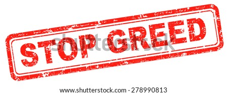 stop greed fair trade solidarity  - stock photo