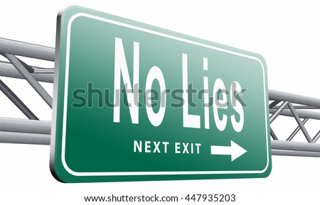 stop lies no more lying tell the truth,isolated, on white background.3D illustration - stock photo