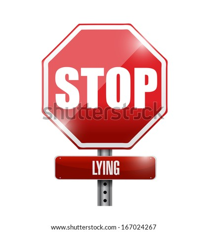 stop lying illustration design over a white background - stock photo
