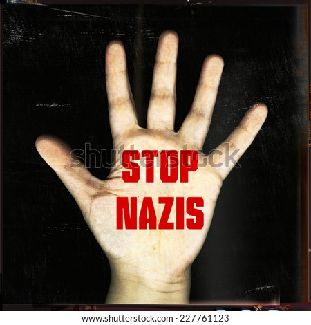 stop nazis - stock photo
