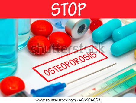 Stop osteoporosis. Vaccine to treat disease. Syringe and vaccine with drugs. - stock photo
