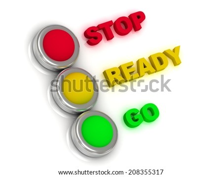 Stop, ready, go. Traffic lights with red, yellow and green lights traffic with inscriptions  - stock photo