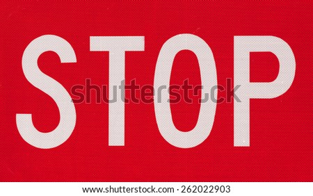 Stop sign text up close high resolution very detailed. - stock photo