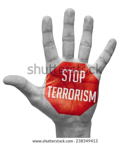 Stop Terrorism Sign Painted - Open Hand Raised, Isolated on White Background. - stock photo