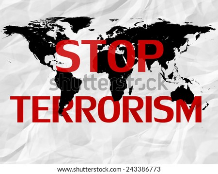 Stop terrorism,world map, and card background - stock photo