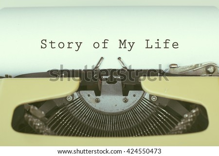 Story of my life / Text written on typewriter paper - stock photo