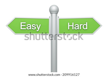 Street signpost - Easy & Hard - stock photo