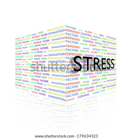 STRESS. Word collage on white background.  - stock photo