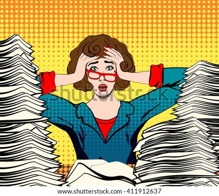 stressed woman. stressed worker. businesswoman in panic. a young girl sits at his Desk and holds her hands on her head. pop art illustration. Paper Work. Stressed person concept. - stock photo