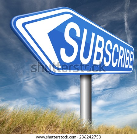 Subscribe here online free subscription and membership for newsletter or blog join today  - stock photo
