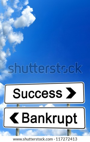 success or bankrupt - stock photo
