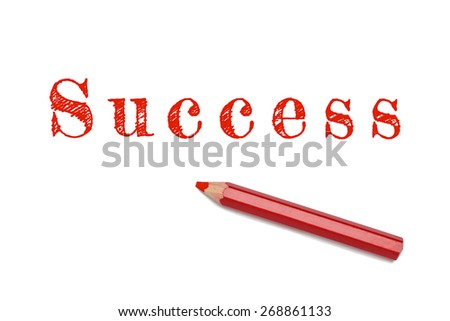 Success sketch text written red pencil white background. Business concept success and achievement - stock photo
