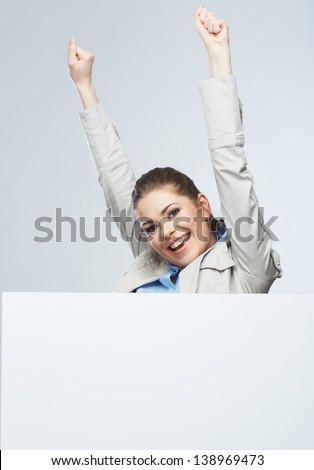 Successfull young business woman portrait out the blank white banner.Female happy model. - stock photo