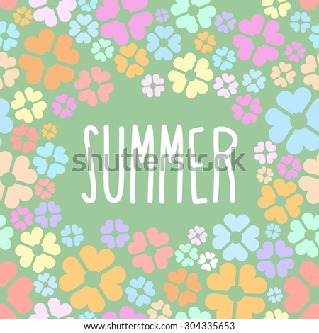 Summer flowers. Background for flyers.  - stock photo