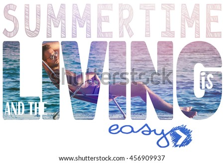 Summertime and the living is easy - stock photo