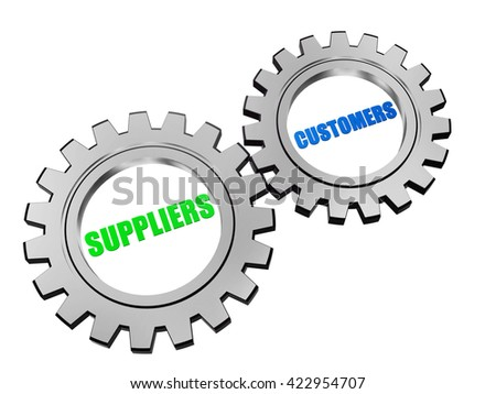 suppliers and customers - text in 3d silver grey metal gear wheels, business servicing operate concept words - stock photo